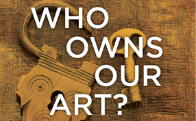 Who Owns Our Art? Workshop Logo